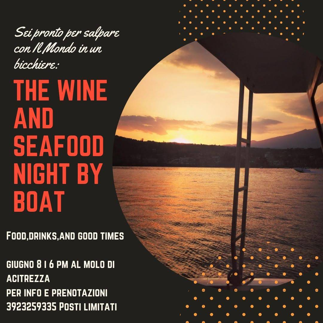 The Wine and SEAFOOD Night by Boat